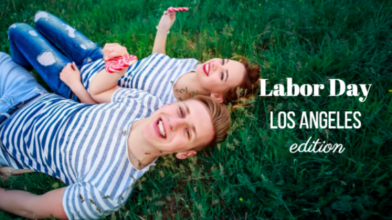 Top Labor Day Ideas in Los Angeles