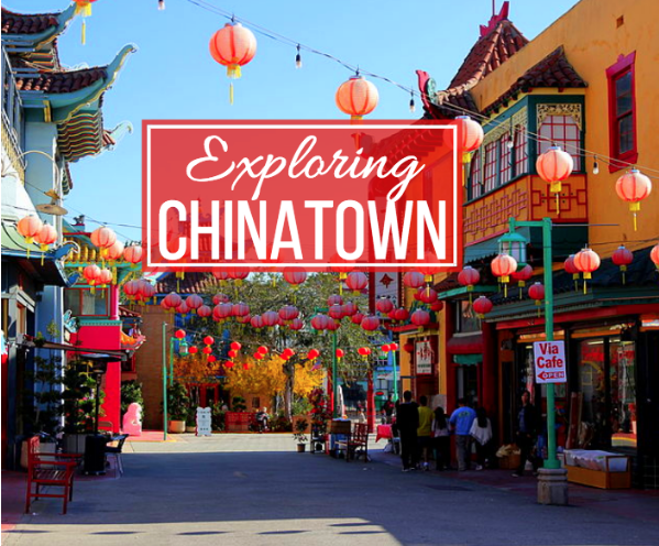 explore chinatown los angeles
