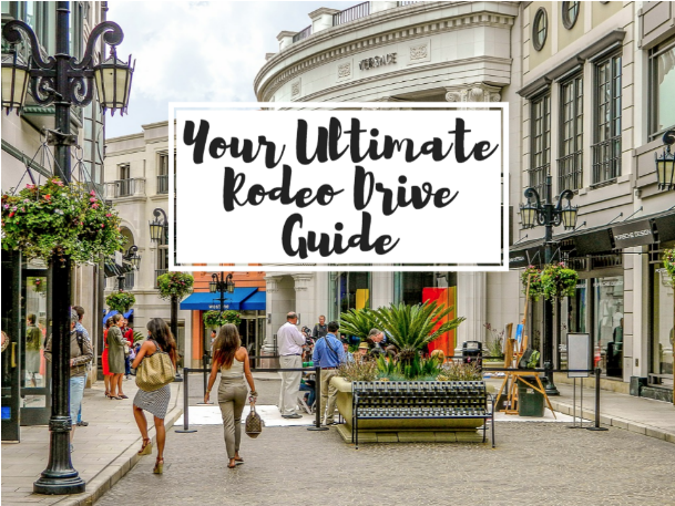 rodeo drive visitors guide