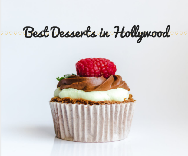 Best Desserts in Hollywood