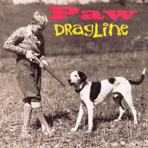 003 Dragline by Paw