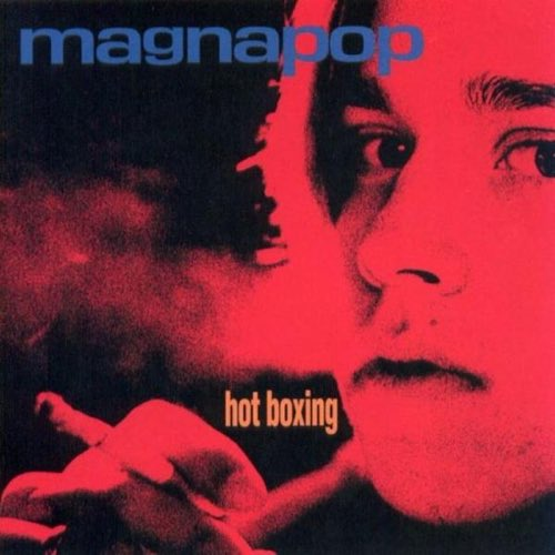 022 Hot Boxing by Magnapop