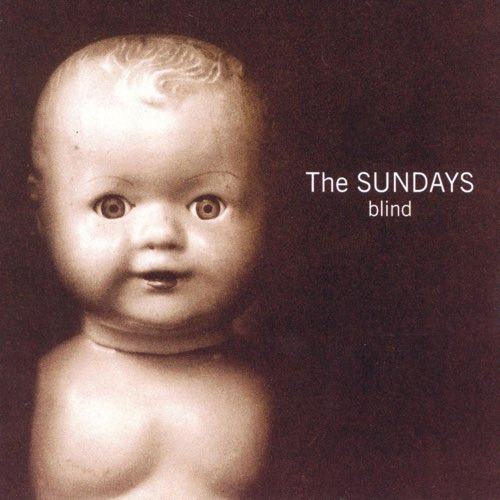 066 Blind by The Sundays