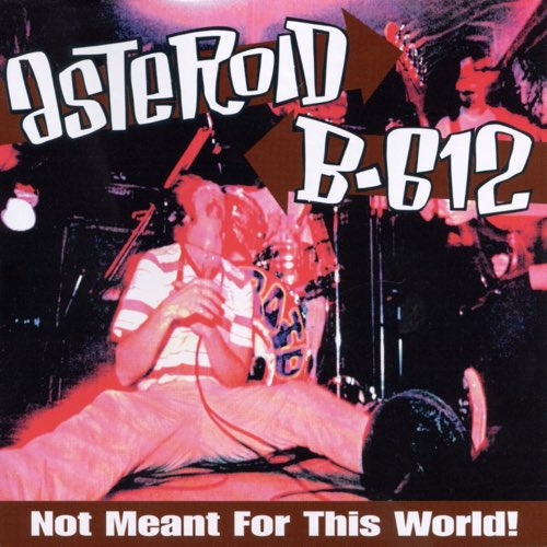 073 Not Meant For This World by Asteroid B-612
