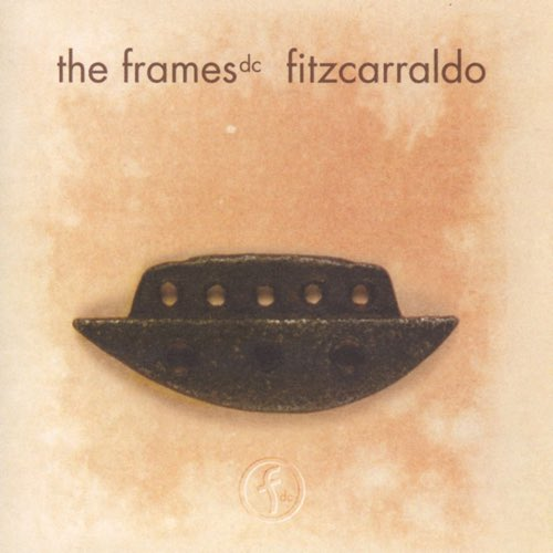 075 Fitzcarraldo by The Frames