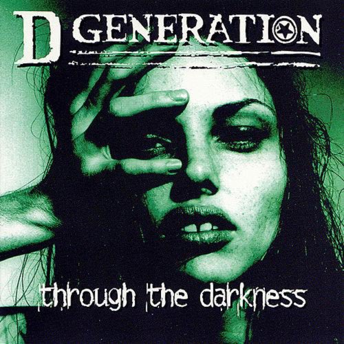 078 Through The Darkness by D Generation