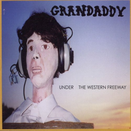 097 Under the Western Freeway by Grandaddy