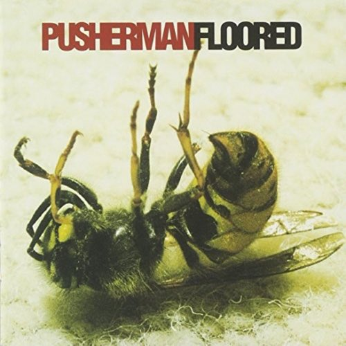 104 Floored by Pusherman