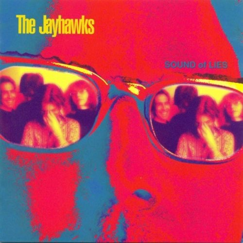 110 Sound of Lies by The Jayhawks