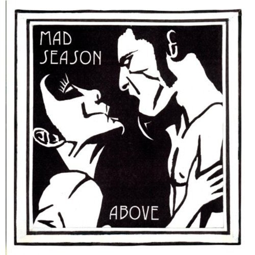114 Above by Mad Season