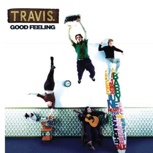 136 Good Feeling by Travis