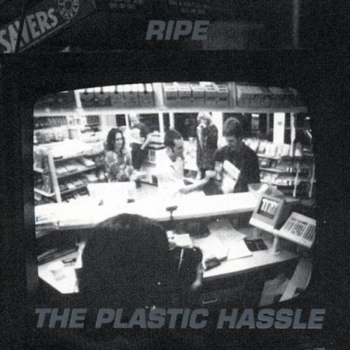 184 The Plastic Hassle by Ripe