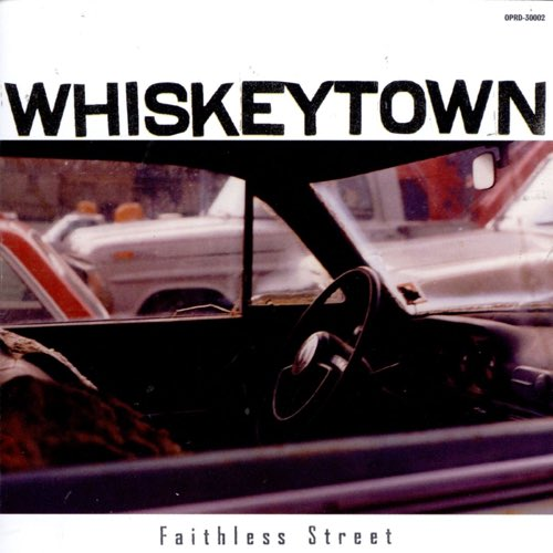 191 Faithless Street by Whiskeytown