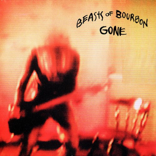 205 Gone by Beasts of Bourbon