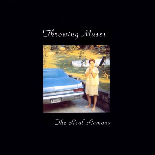 237 The Real Ramona by Throwing Muses