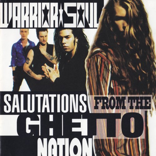 296 Salutations from the Ghetto Nation by Warrior Soul