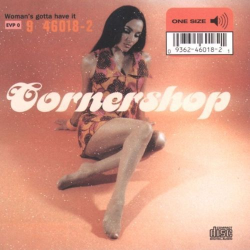 354 Woman's Gotta Have It by Cornershop