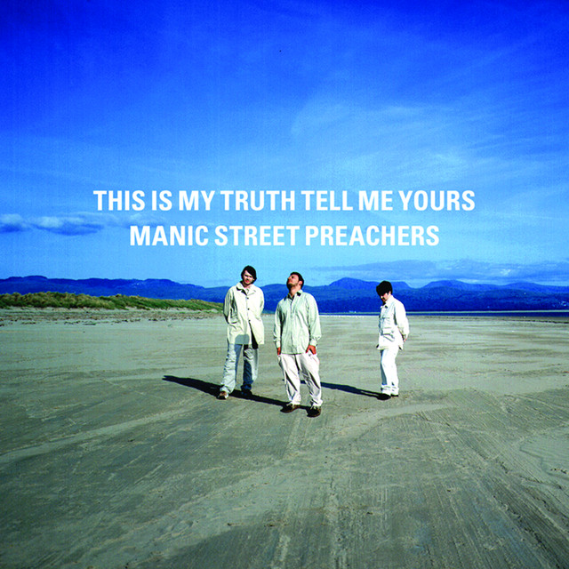 368	This is My Truth Tell Me Yours by Manic Street Preachers
