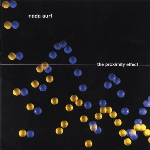 381 The Proximity Effect by Nada Surf