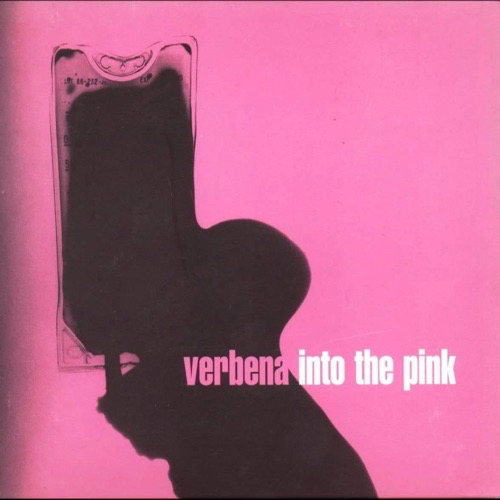 396 Into The Pink by Verbena
