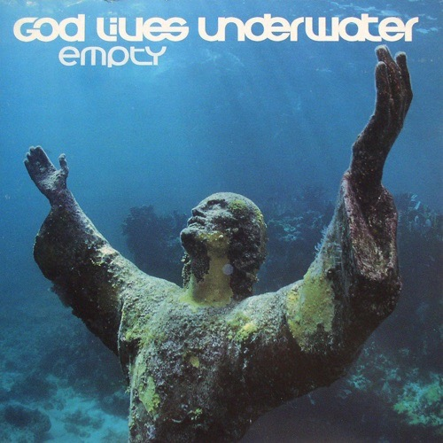 408 Empty by God Lives Underwater