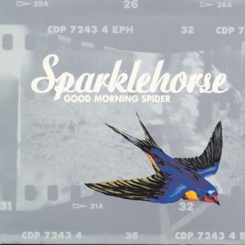 413 Good Morning Spider by Sparklehorse
