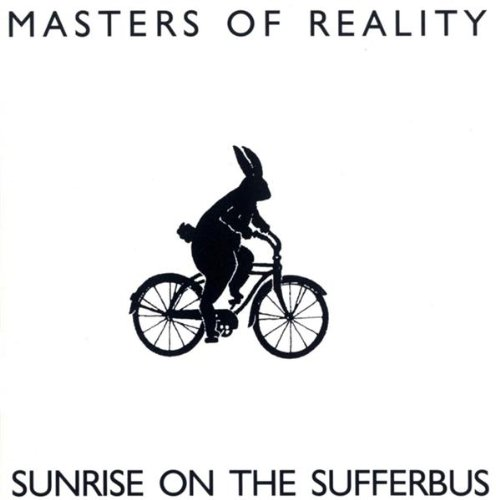 416 Sunrise On The Sufferbus by Masters Of Reality