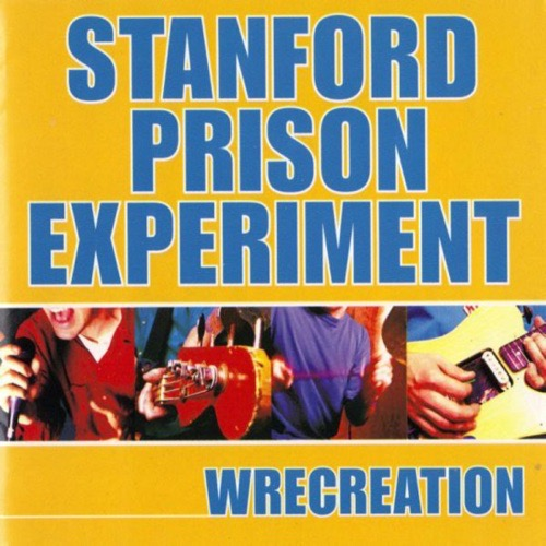417 Wrecreation by Stanford Prison Experiment