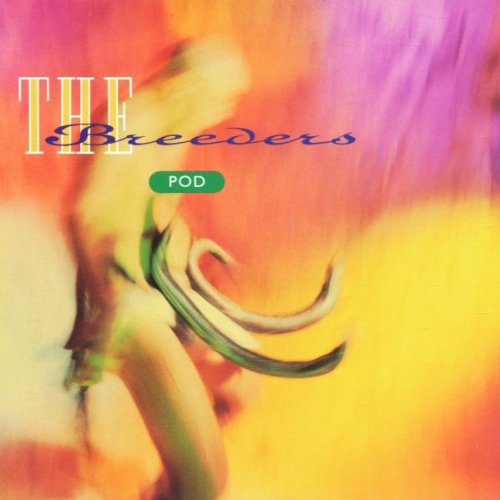 423 Pod by The Breeders