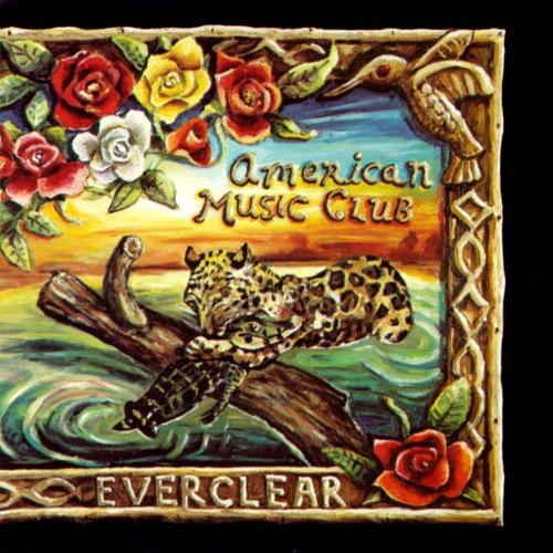 433 Everclear by American Music Club