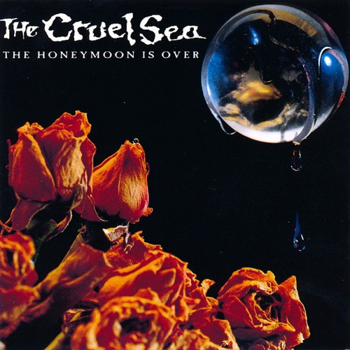 454 The Honeymoon Is Over by The Cruel Sea