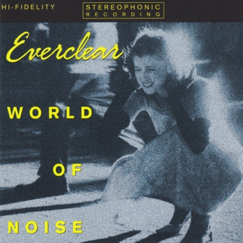 457 World Of Noise by Everclear