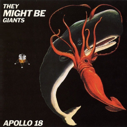 470 Apollo 18 by They Might Be Giants