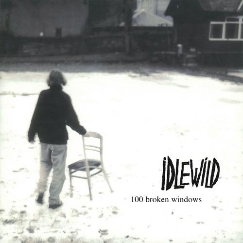 474 100 Broken Windows by Idlewild