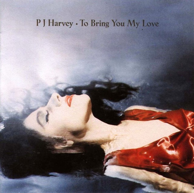 496 To Bring You My Love by PJ Harvey