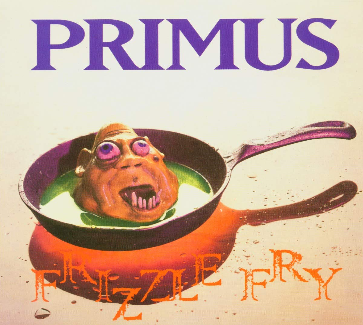 523 Frizzle Fry by Primus
