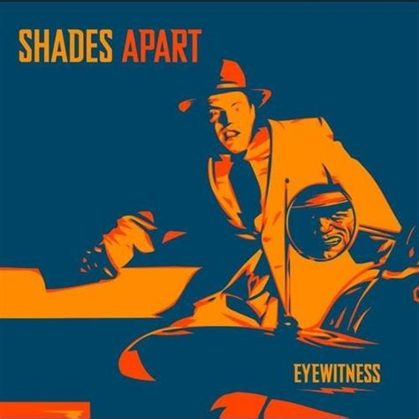 529 Eyewitness by Shades Apart