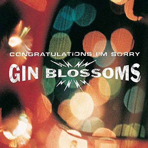 532 Sophomore Slump Revisited - Congratulations, I'm Sorry by Gin Blossoms