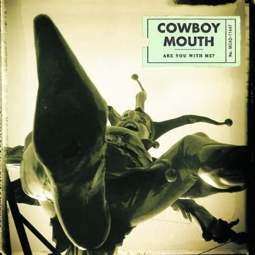 537 Are You With Me? by Cowboy Mouth