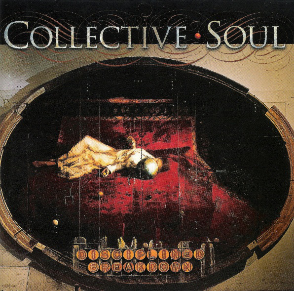 551 Disciplined Breakdown by Collective Soul