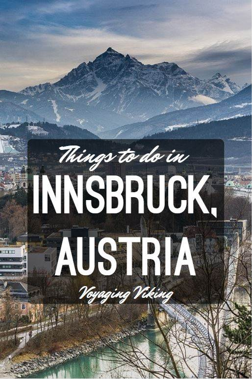 | Voyaging Viking | Things to do in Innsbruck, Austria