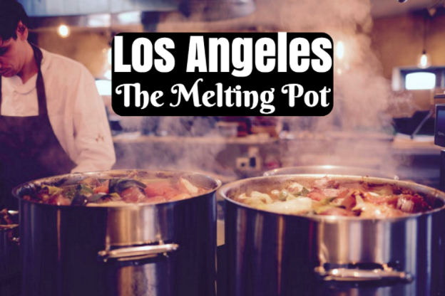 Los Angeles Melting Pot