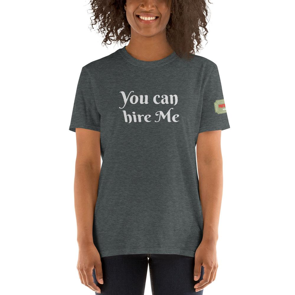 You can hire Me - T-shirt met korte mouwen, dames