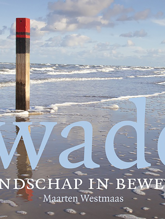 De Wadden, landschap in beweging