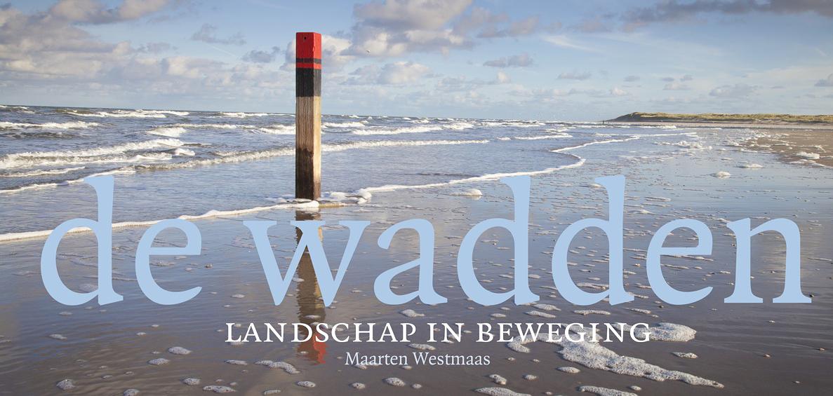 Coverfoto van boek De Wadden, landschap in beweging