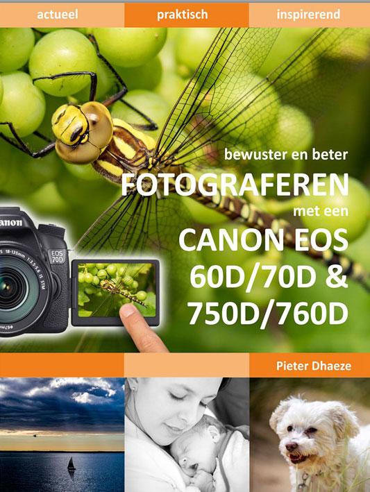 Bewuster en beter fotograferen met de Canon EOS 60D/70D & 750D/760D