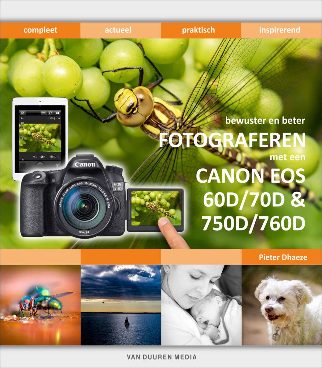 coverfoto Bewuster en beter fotograferen met de Canon EOS 60D/70D & 750D/760D