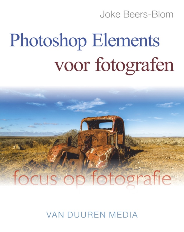coverfoto Focus op Fotografie: Photoshop Elements voor fotografen - Joke Beers-Blom, isbn 9789059408142