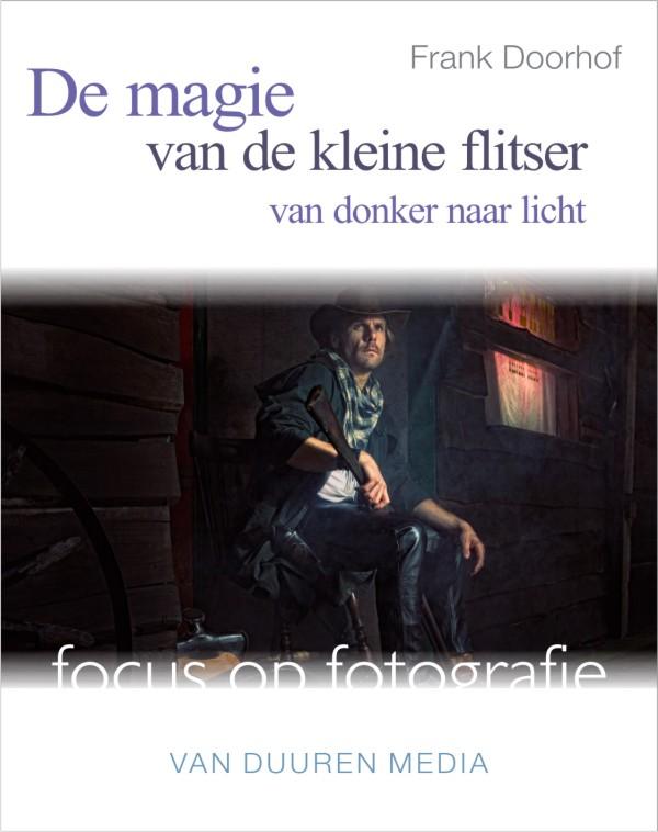 De magie van de kleine flitser- Frank Doorhof, isbn 9789059405943