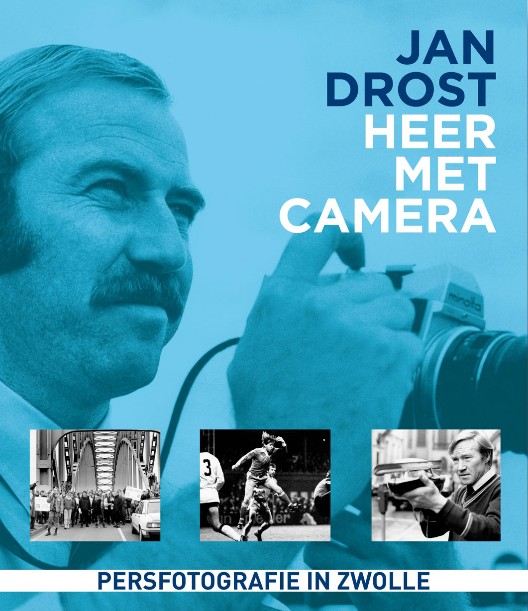 coverfoto Jan Drost - Heer met camera, isbn 9789491196492